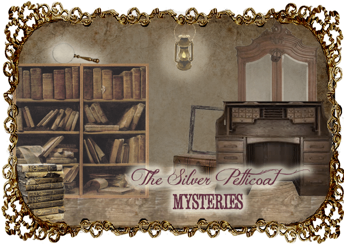 The Silver Petticoat Mysteries