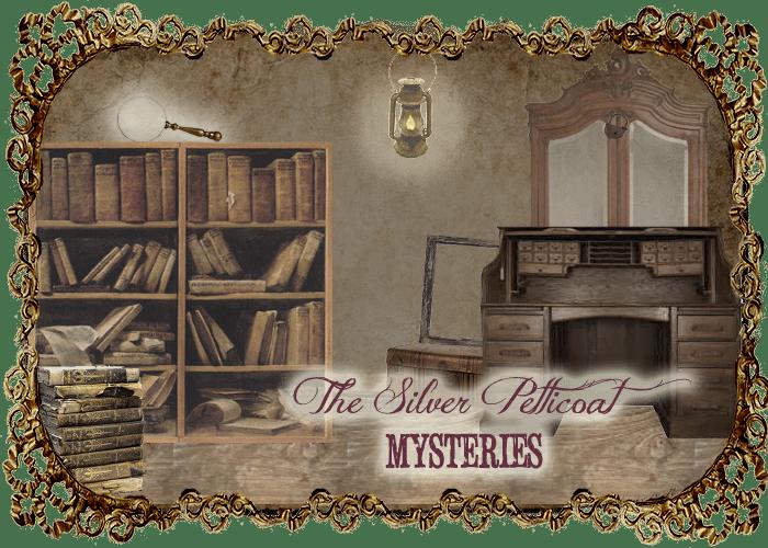 The Silver Petticoat Mysteries