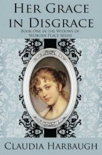 Book Review: Claudia Harbaugh's Her Grace in Disgrace