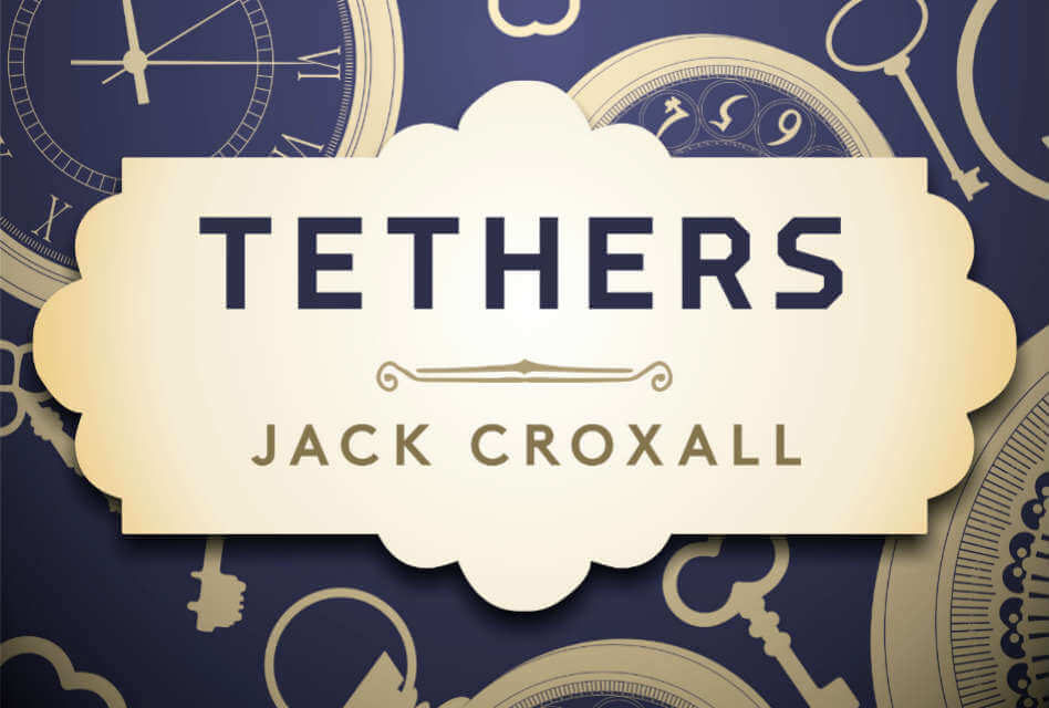 'Tethers' Review – A Fantastic Steampunk YA Adventure Series