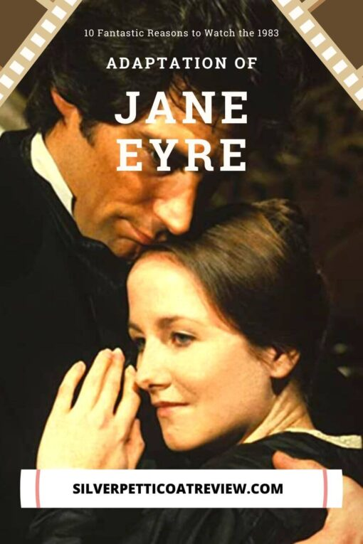 10 Fantastic Reasons to Watch the 1983 Jane Eyre Adaptation: pinterest image