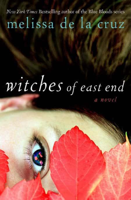 Book Review: Melissa De La Cruz's Witches of East End