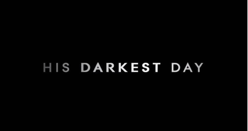 His darkest day