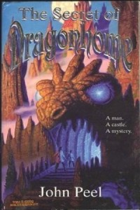 The Secret of Dragonhome by John Peel