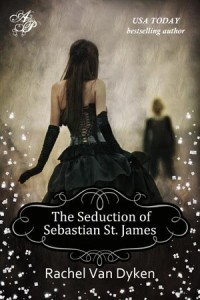 The Seduction of Sebastian St. James by Rachel Van Dyken