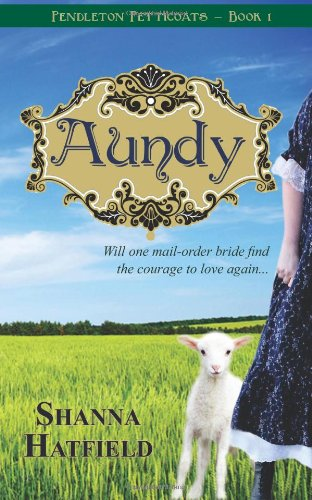 Aundy – A Sweet Mail-Order Bride Historical