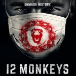 12 Monkeys Review: One Wild Ride