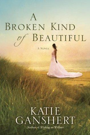 Book - A Broken Kind of Beautiful