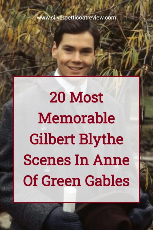 Pinterest image with Jonathan Crombie as Gilbert Blythe in Anne of Green Gables. The text says: 20 Most Memorable Gilbert Blythe Scenes in Anne of Green Gables.