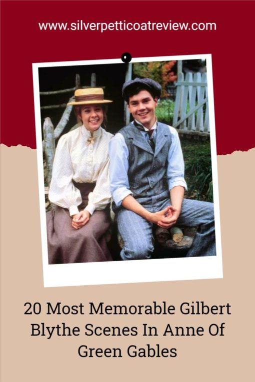 Pinterest image with Megan Follows as Anne and Jonathan Crombie as Gilbert Blythe in Anne of Green Gables. The text says: 20 Most Memorable Gilbert Blythe Scenes in Anne of Green Gables.