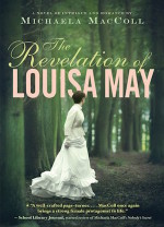 YA Book Review: The Revelation of Louisa May – Where Historical Fiction and Romance Collide