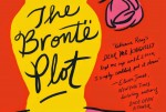 The Brontë Plot by Katherine Reay – A Love Letter to Classic Literature