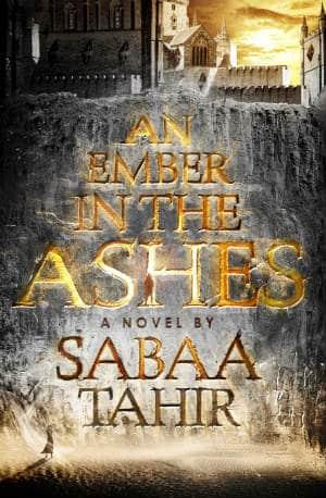 Book - Ember in the Ashes - 10 YA Fantasy Novels on My Shelf