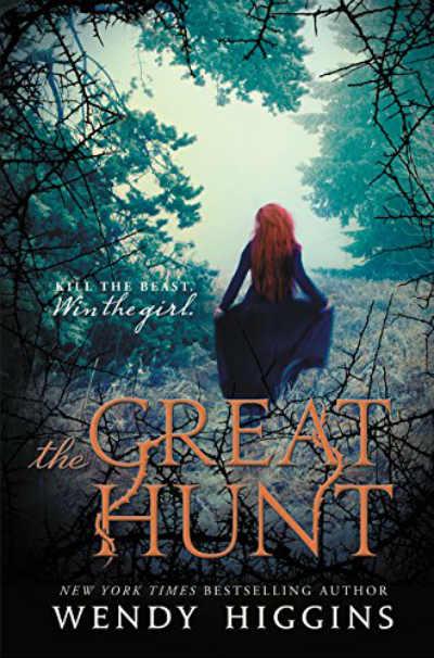Book - The Great Hunt Wendy Higgins - YA Novels of 2016