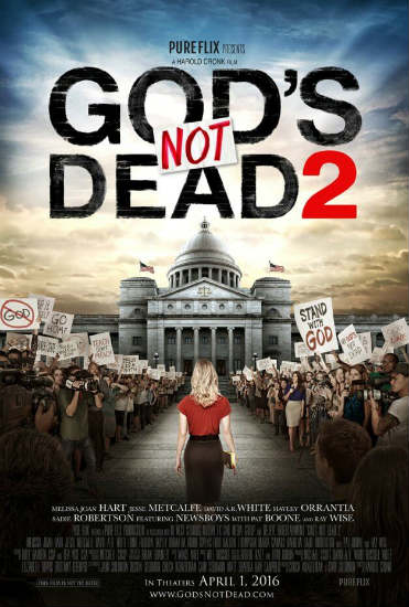 Gods Not Dead 2 Movie Poster Spring 2016 Box Office Preview