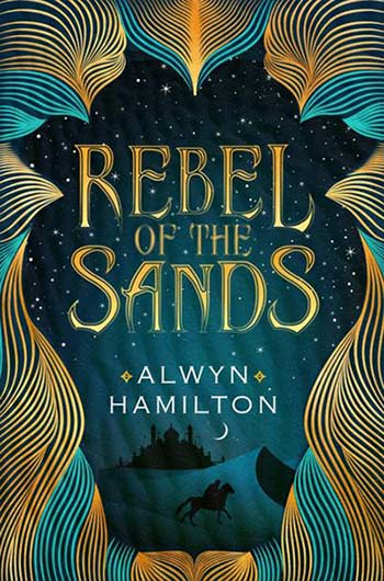YA Review: Rebel of the Sands – A Girl's Future Shaped by the Desert