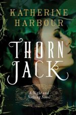 Faery Habits – The Celtic Folklore in Katherine Harbour's 'Thorn Jack'