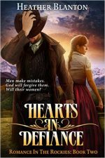 Author Heather Blanton Shares Excerpt From Western Romance 'Hearts in Defiance'