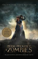 Pride and Prejudice and Zombies Book Review – Darcy and Lizzy Fight Zombies