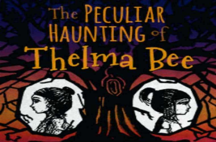 Advanced Review: The Peculiar Haunting of Thelma Bee – A Clever, Imaginative Debut