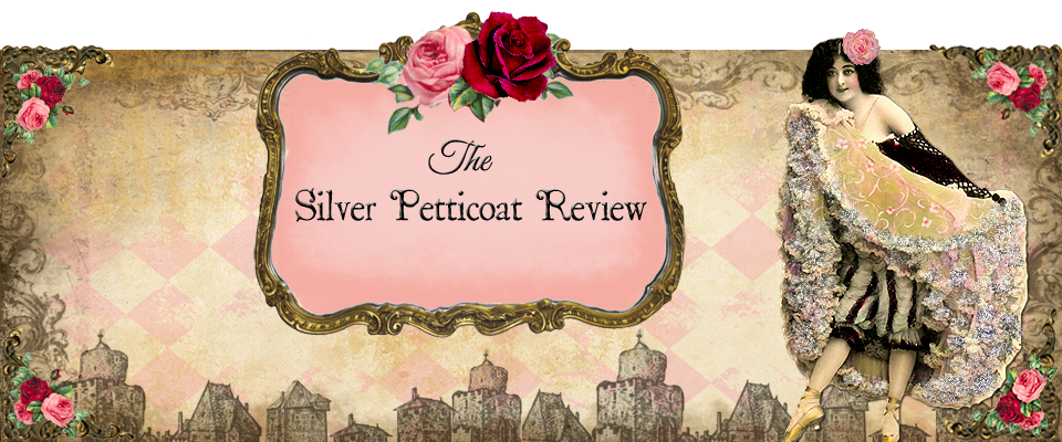 The Silver Petticoat Review -