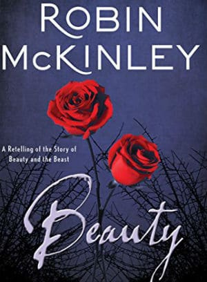 Beauty-A Classic Retelling of the Story of Beauty and the Beast