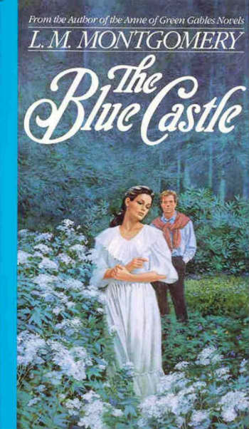 the blue castle by L.M. Montgomery