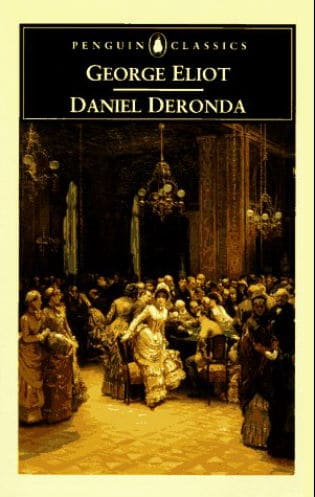 a plot overview of george eliots novel daniel deronda Greek mind/jewish soul, i predict, will quickly be recognized as the best work done on ozick, by far, and one of the best books we have on a contem.