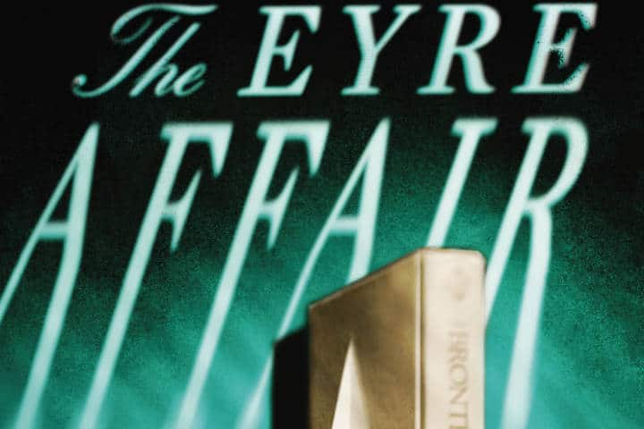The Eyre Affair: Thursday Next and Literature with a Fun Twist