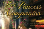 YA Book Review: The Princess Companion – A Romantic Retelling of 'The Princess and the Pea'
