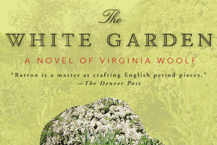 The White Garden: A Novel of Virginia Woolf (2009): An Intertextual Treasure Hunt Into Woolf's World