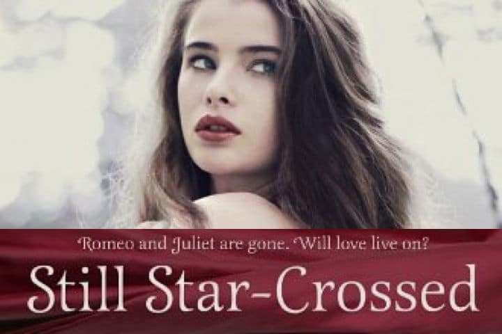 Book Review: Still Star-Crossed – Romeo & Juliet Who?