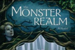 The Monster Realm: A Brilliant First Novel