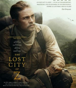 The Lost City of Z Film Review