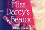 Miss Darcy's Beaux Review: A Tale Bringing Austen's Worlds Together