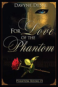 For Love of the Phantom Review - A Highly Rated Sequel to Leroux's Classic Love Triangle