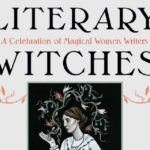 Book Review: Literary Witches – A Magical Celebration of Female Literary Greats