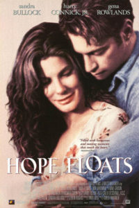 Hope Floats (1998): Mothers, Daughters and One Yummy Cowboy