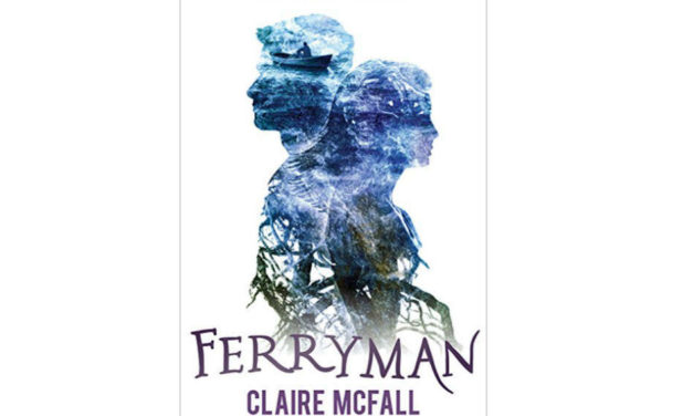 Claire McFall's Ferryman (2013): Finding Love After Death in This Solid YA Debut