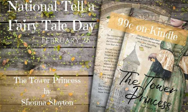 National Tell a Fairy Tale Day: Learn About the Original New Fairy Tale 'The Tower Princess' by Shonna Slayton
