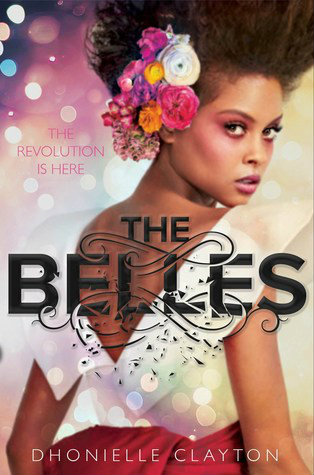 The Belles, Fantasy, Young Adult, Romance Dhonielle Clayton