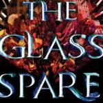 The Glass Spare – A Dark YA Fantasy With Princesses, Curses, and Romance