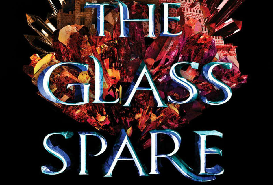 The Glass Spare – A Dark YA Fantasy With Princesses, Curses, and Romance
