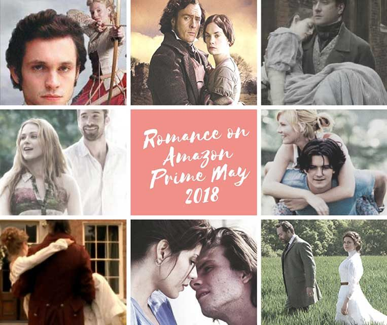 Top 30 Best Romantic Movies & TV Shows New To Amazon Prime May 2018