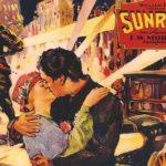 Sunrise – See the Beautiful Triumph of the Silent-Era