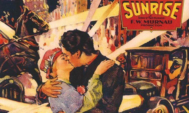 Sunrise – See the Beautiful Triumph of the Silent-Era