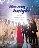 Dream Knight - 40 of the Best and Exciting Paranormal Romances to Watch on Netflix (2018)