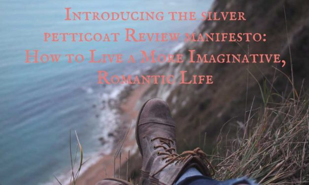 Our New Manifesto: How to Live a More Imaginative, Romantic Life