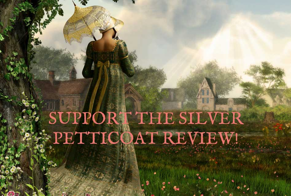 support the silver petticoat review: romance in entertainment
