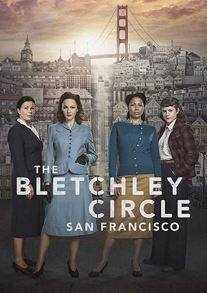 The Bletchley Circle: San Francisco; Romance and Period Drama Watchlist - Week of July 22